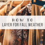 how to layer for fall weather