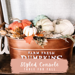 Styled Console Table for Fall