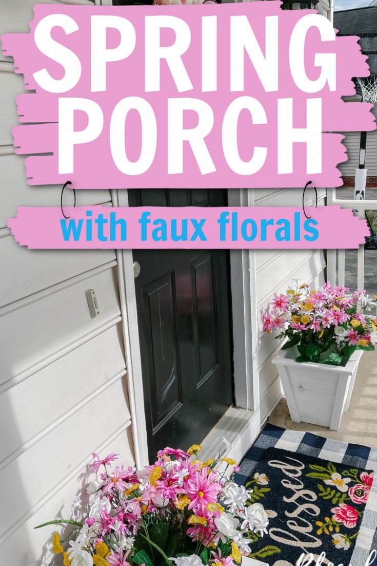 Spring Porch with faux florals