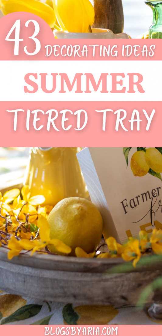 43 summer tiered tray decorating ideas