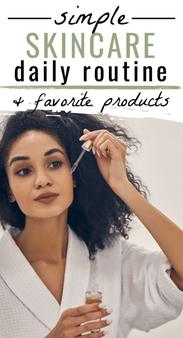 simple skincare daily routine favorite products